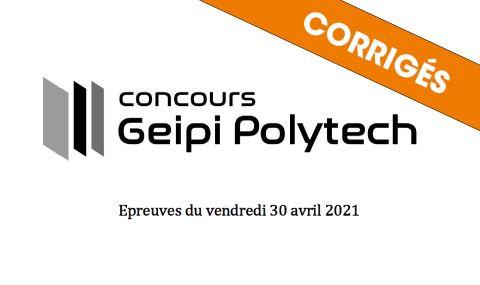 Corrigés de l'épreuve écrite du concours Geipi Polytech 2021